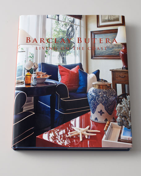 """Barclay Butera Living On The Coast"" Book"