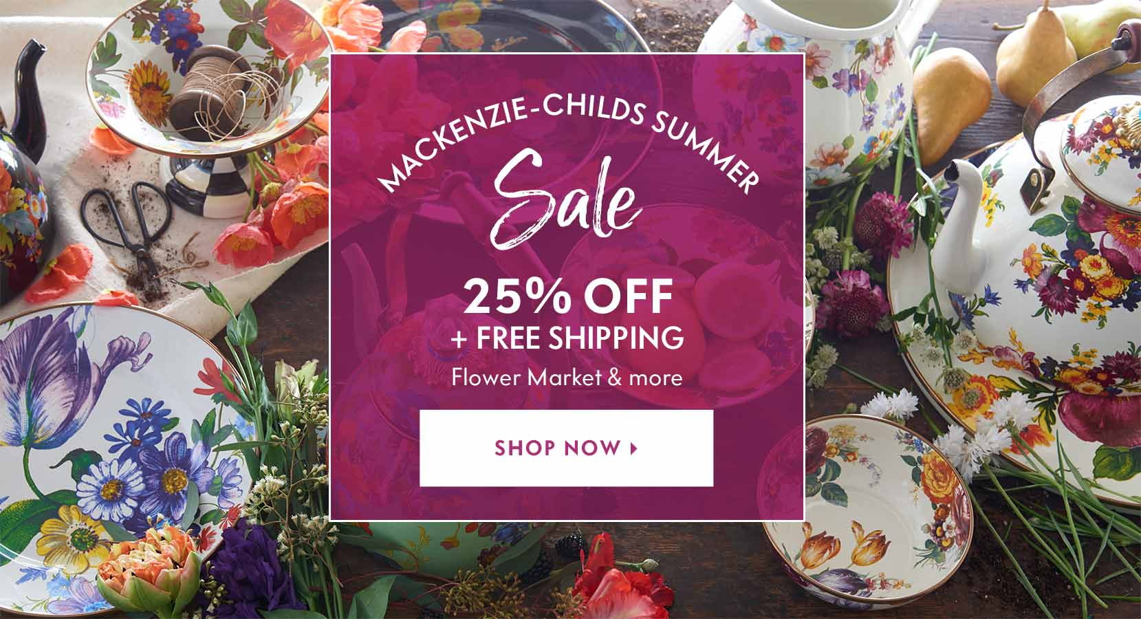 MacKenzie-Childs MacKenzie sale summer savings Flower Market
