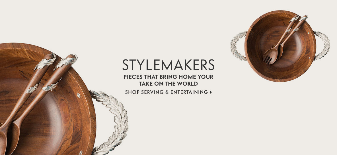 StyleMakers - Pieces that bring home your take on the world