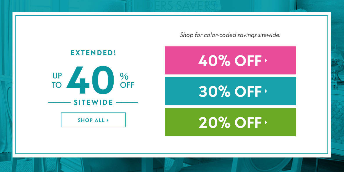 Extended! Up to 40% off - Finders Savers Your Savings
