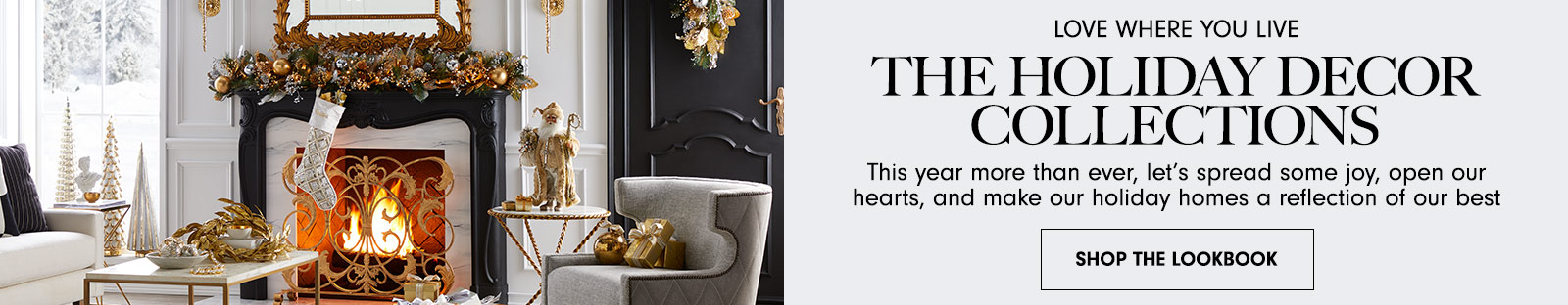 The Holiday Decor Collections - Shop The Lookbook