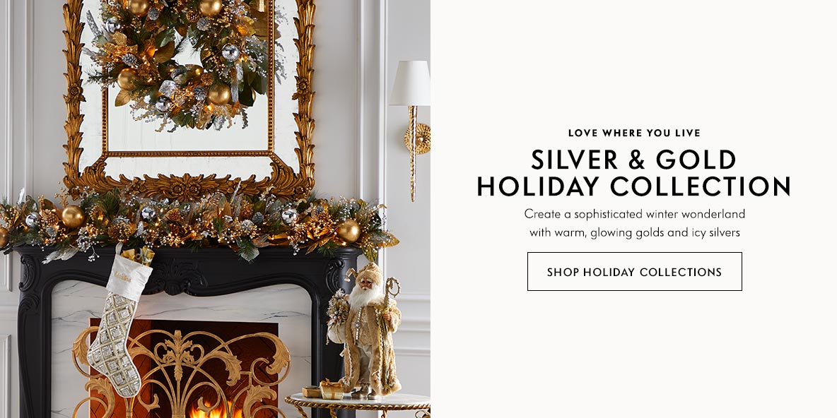 Silver & Gold Holiday Collection | Shop Holiday Collections