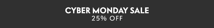 CYBER MONDAY SALE: 25% off sitewide