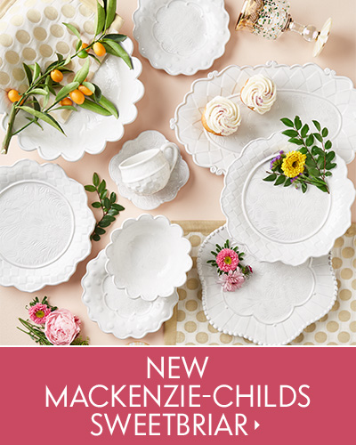 New MacKenzie-Childs Sweetbriar
