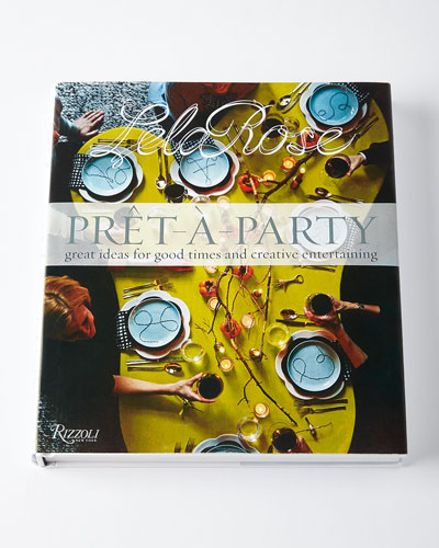 Pret-a-Party: Great Ideas for Good Times and Creative Entertaining Book